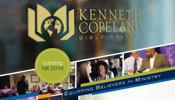 Kenneth Copeland Bible College Coming Fall 2018