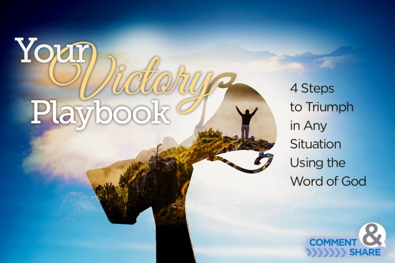 Your Victory Playbook: 4 Steps to Triumph in Any Situation Using the Word of God
