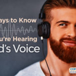4 Ways to Know If You're Hearing God's Voice