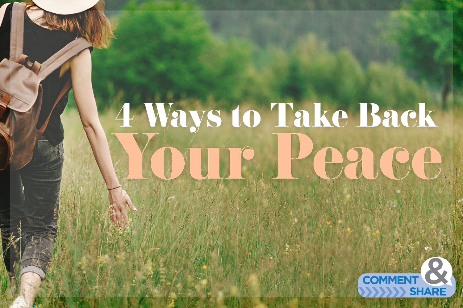 4 Ways to Take Back Your Peace