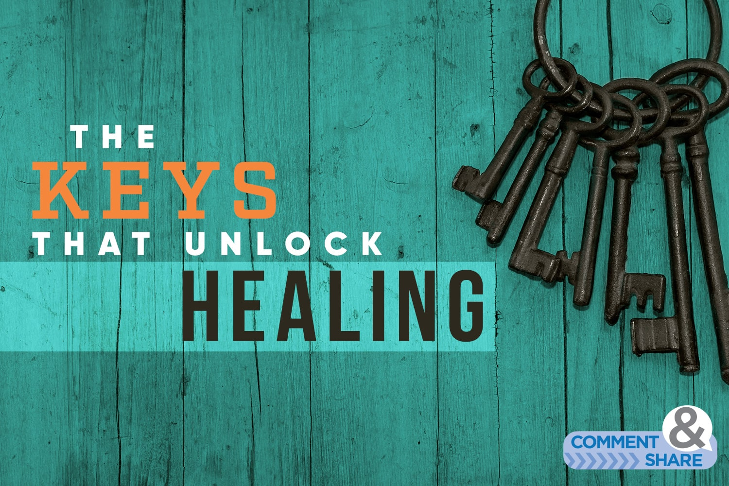 Keys that unlock healing