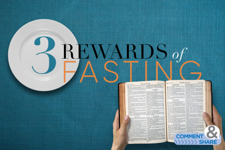 3 Rewards of Fasting